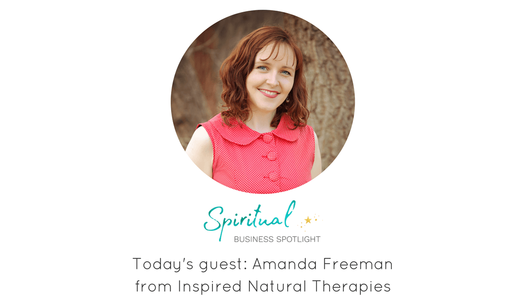 Interview with Amanda Freeman – Inspire Natural Therapies