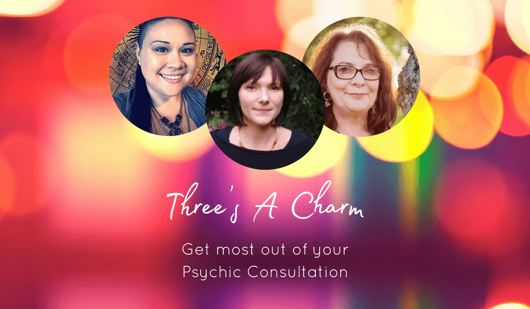 Get Most Out of Your Psychic Consulation – Three's a Charm