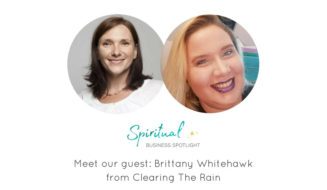 Spiritual Business Spotlight Interviews Brittany Whitehawk