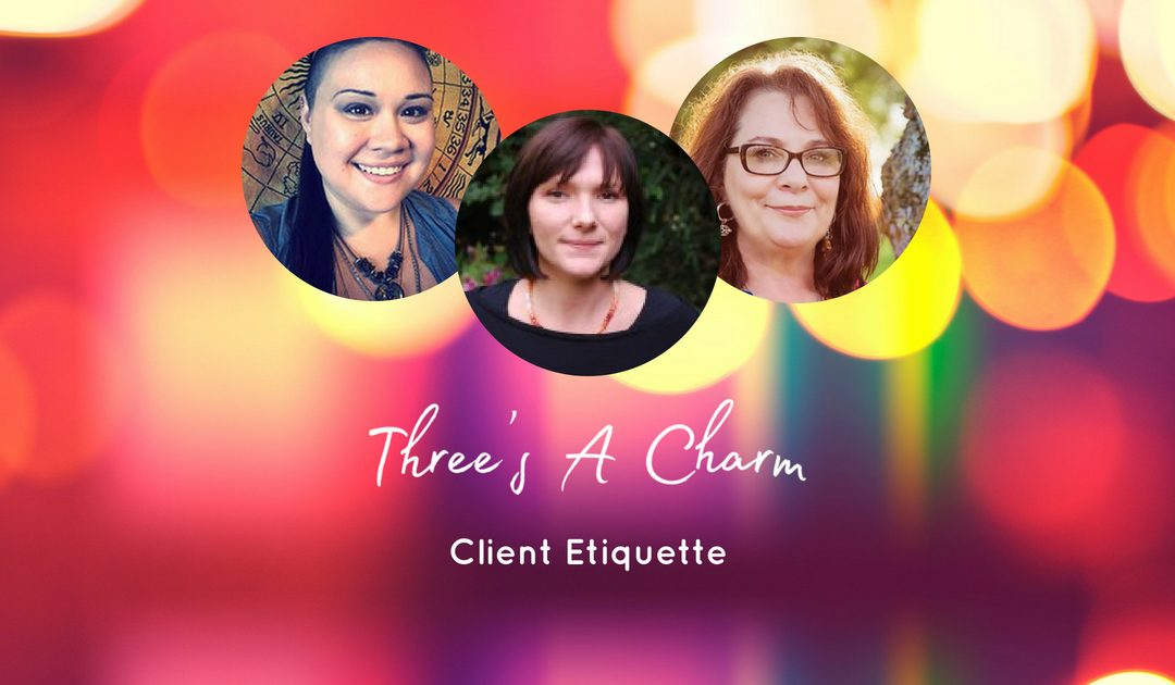 Copy of Three's A Charm – Client Etiquette