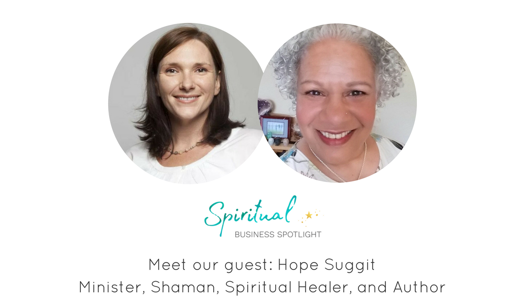 Spiritual Business Spotlight Interviews Hope Suggit