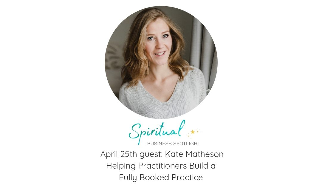 Spiritual Business Spotlight Interviews Kate Matheson