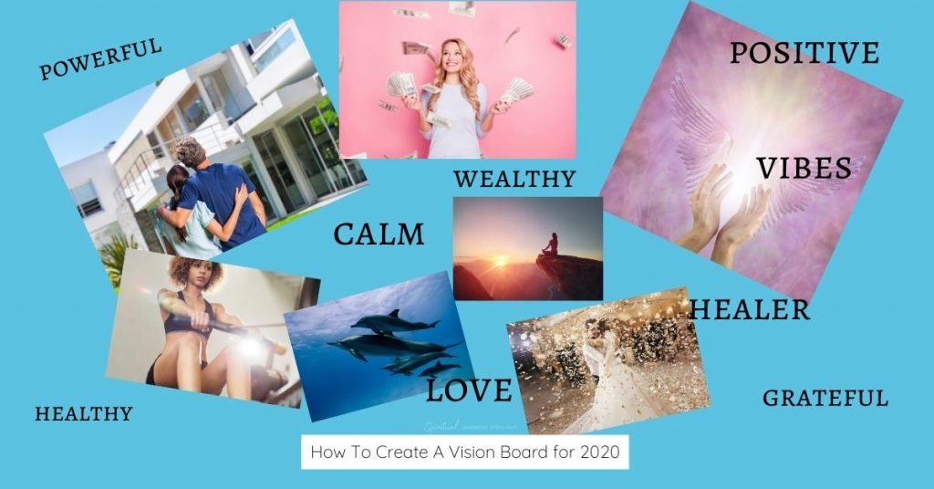 Manifest all you desire in 2020 when you create a Vision Board.