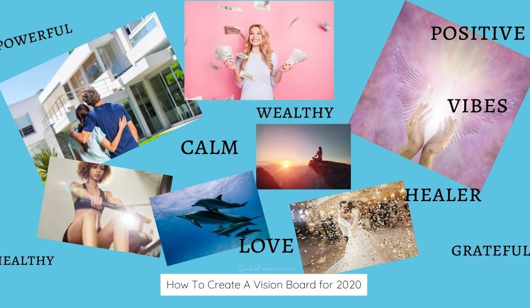 How To Create A Vision Board for 2020