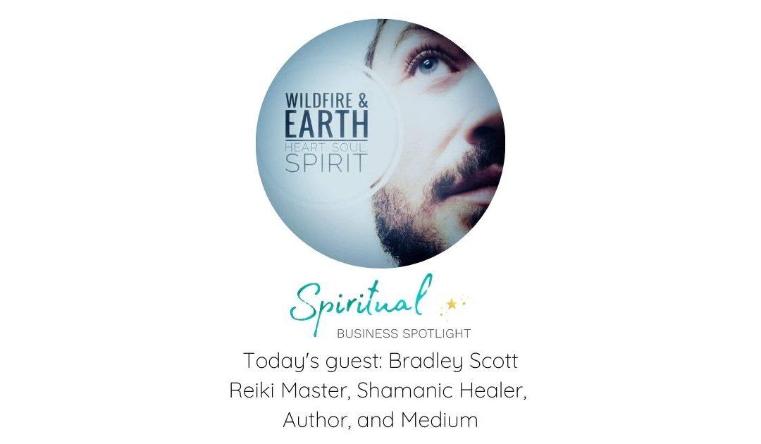 Spiritual Business Spotlight Interviews Bradley Scott