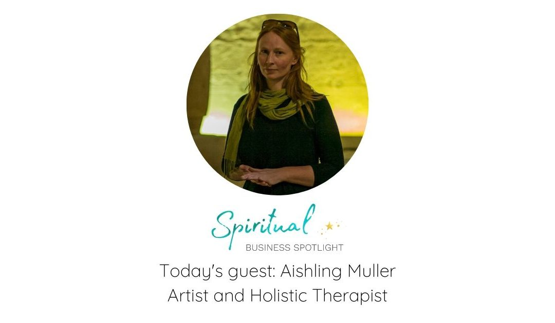 Spiritual Business Spotlight Interviews Aishling Muller