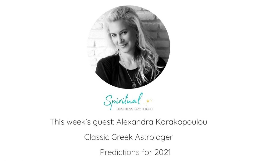 2021 and Beyond – Predictions from Classic Greek Astrologer, Alexandra Karakopoulou