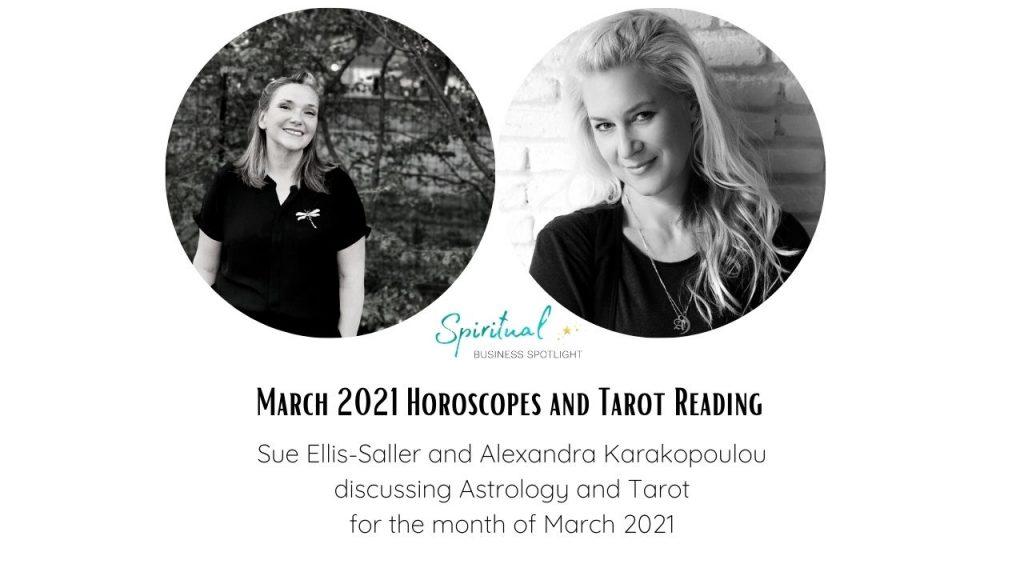 March 2021 Horoscopes and Tarotscopes